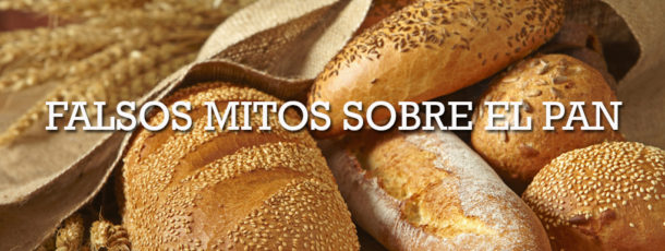 Desmintiendo falsos mitos sobre el pan